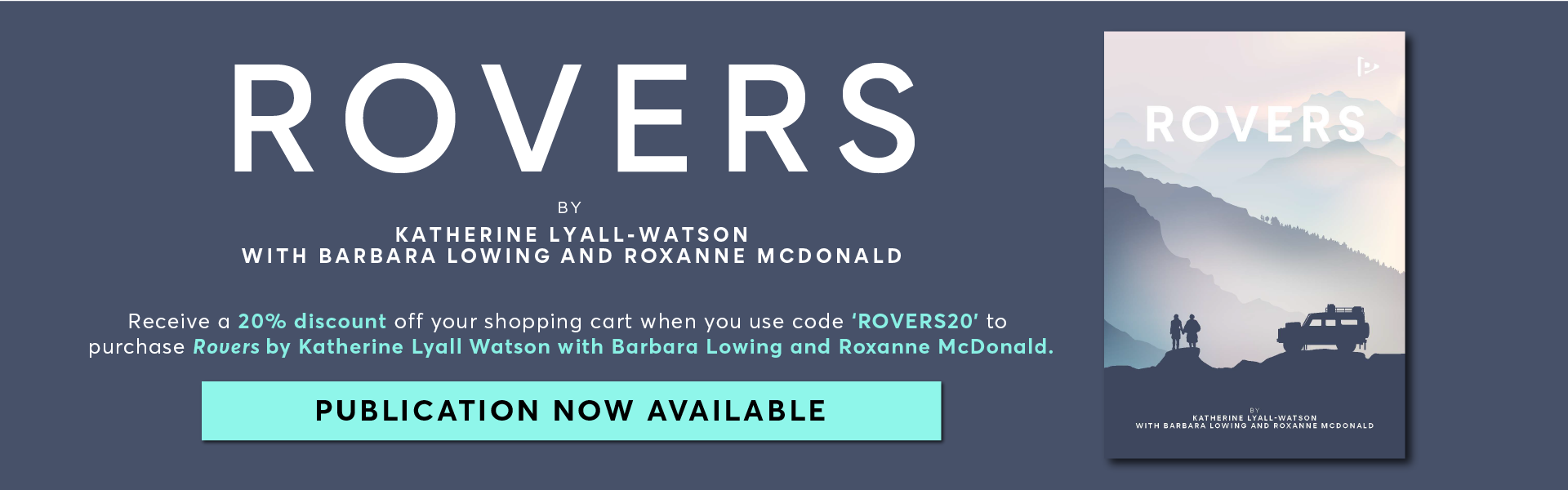 Rovers by Katherine Lyall-Watson with Barbara Lowing and Roxanne McDonald