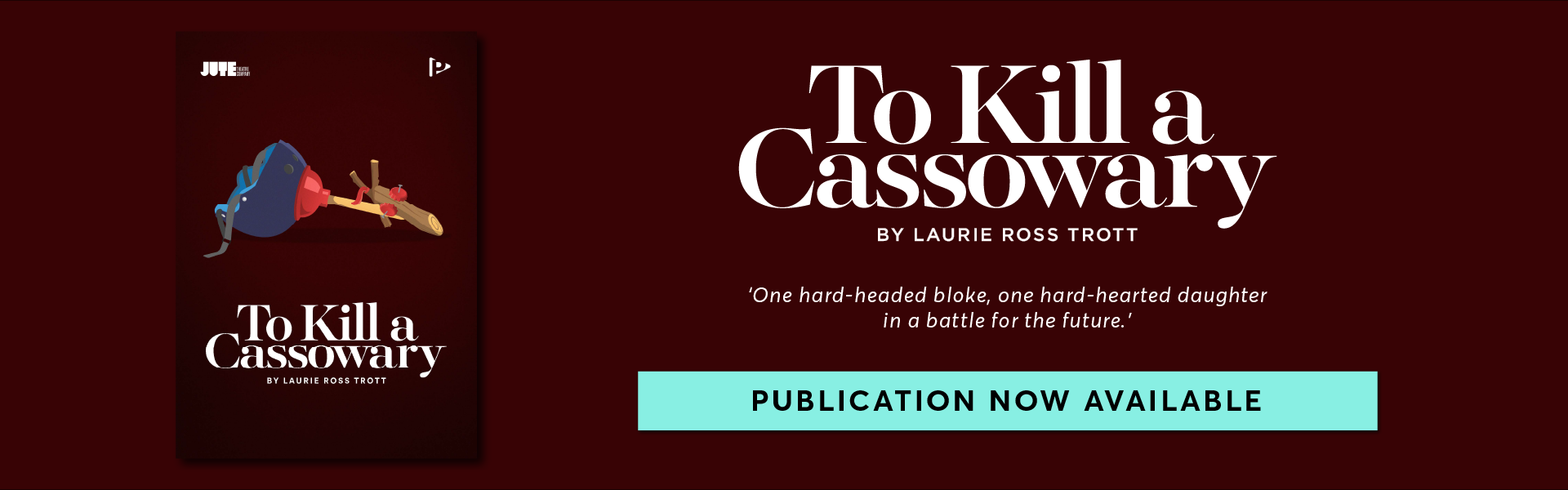 To Kill a Cassowary by Laurie Ross Trott